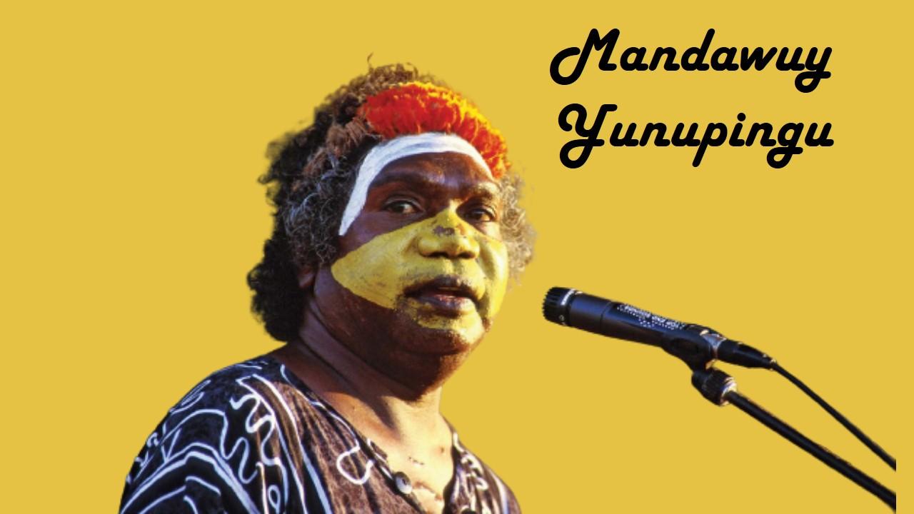 Mandawuy Yunupingu facts